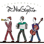 Here Comes The Nice Guy Trio by The Nice Guy Trio