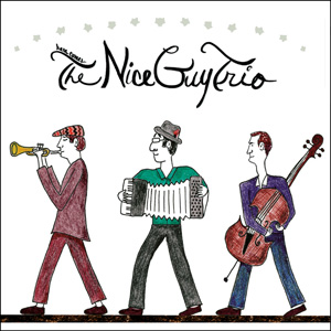 Here Comes The Nice Guy Trio by The Nice Guy Trio cover image