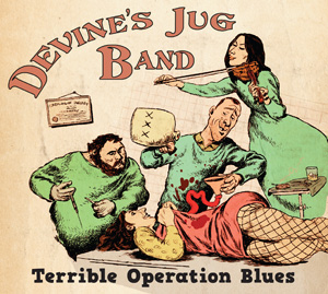 Terrible Operation Blues by Devine's Jug Band cover image
