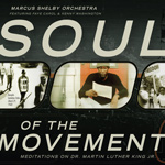 Soul of the Movement: Meditations on Dr. Martin Luther King, Jr. by Marcus Shelby