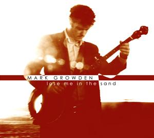 Lose Me in the Sand by Mark Growden cover image