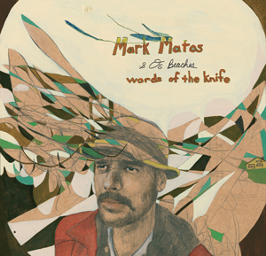 Words of the Knife by Mark Matos & Os Beaches cover image