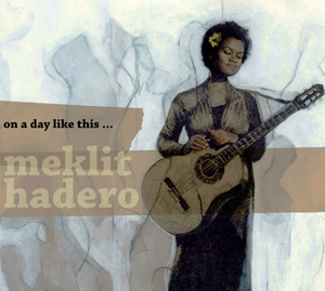 On a Day Like This… by Meklit Hadero cover image