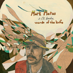 Words of the Knife by Mark Matos & Os Beaches