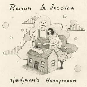 Handyman's Honeymoon by Ramon and Jessica cover image